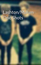 Lashton/Malum One Shots by beanspot