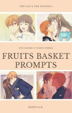 Fruits Basket Prompts by Sweet_Squirrel11
