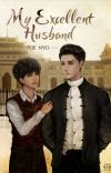 My excellent husband (Uni+Zaw) Complete cover