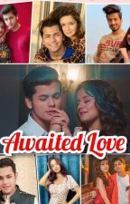 AWAITED LOVE {completed✔️}  by loveusidneet