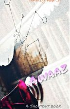 Aawaz : My Shout Out Book by Psr1403
