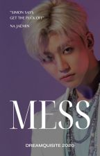 MESS | ⁿʲᵐ by dreamquisite