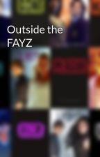 Outside the FAYZ by cainerulesthefayz