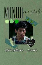 Minho One Shots by tmrxlover_writer