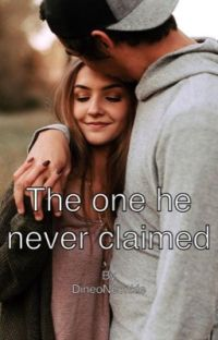 The one he never claimed. (Complete) cover