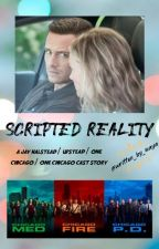 scripted reality (jay halstead / upstead / one chicago (cast)) by written_by_maya