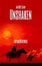 Unshaken: An RDR2 Story by LupinsWerewolf