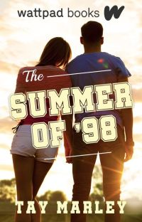 The Summer of '98 (Wattpad Books Edition) cover