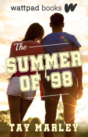 The Summer of '98 (Wattpad Books Edition) by tayxwriter