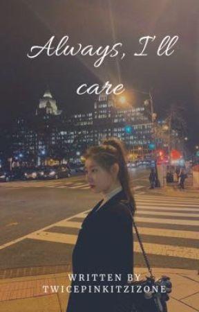 Always, I'll care | Ryuryeong  by TwicepinkitzIzone