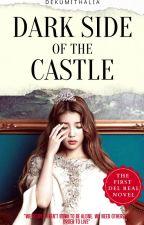 Dark Side of the Castle (Complete version) ni DekumiThalia16