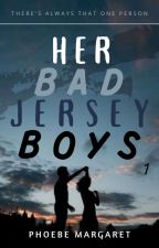 Her Bad Jersey Boys by scribblemakermarga