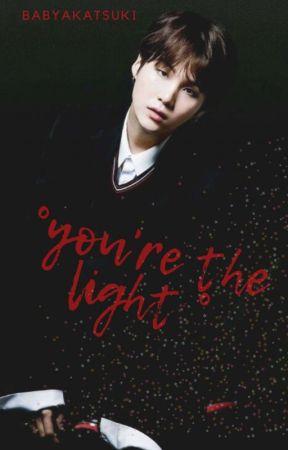 °you're the light° by BabyAkatsuki