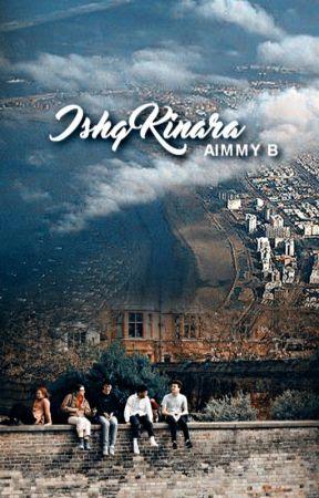 Ishq Kinara [Love Ashore] by AimmyB