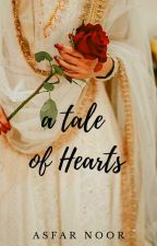 A Tale of Hearts by AsfarNoor