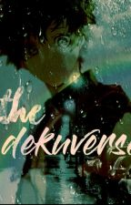 The DekuVerse   Requests Closed  Hiatus  by TastyFrenchFries