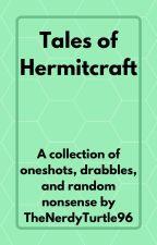Tales of Hermitcraft by TheNerdyTurtle96