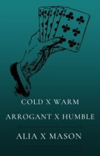 When Cold is Warm, and Arrogance is Humble. by chaiwithrusk