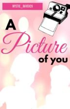 A Picture of You [An Adrienette Story] by Mystic_Raven20