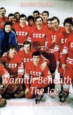 WARMTH BENEATH THE ICE ▹ soviet hockey by SunsetLovesYoshi
