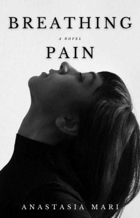 Breathing Pain by annamariwrites