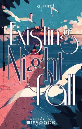 Existing Nightfall by mryspace
