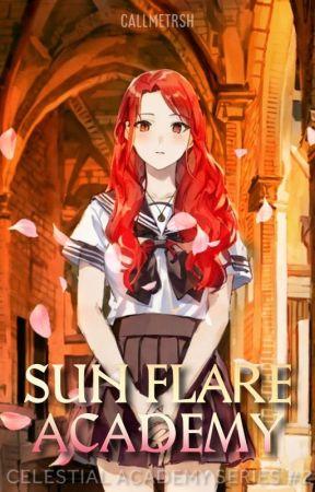 Sun Flare Academy (Celestial Academy #2) by callmetrsh