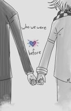 Who We Were Before by bcschauer