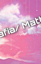 Mafia/ Mattia  by love979_das