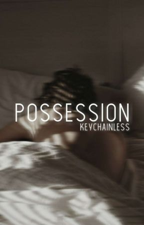 Possession   MxM by keychainless