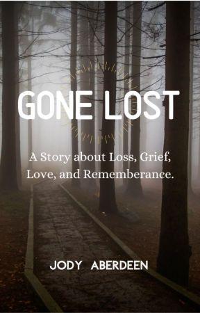 Gone Lost by JodyAberdeen