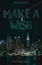 Make a Wish by xzmandyzx