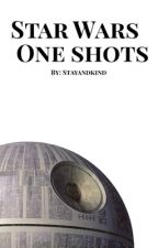 Star Wars One shots (Character x Reader) by Stayandkind