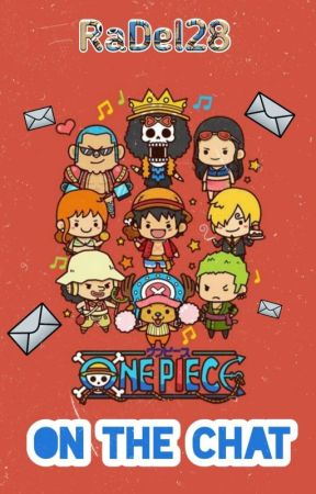 One Piece on the Chat by RaDel28