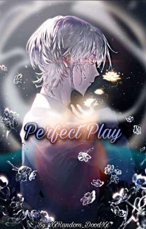 【Perfect Play】 Youtubers x Male Oc by XxRandom_DoodXx