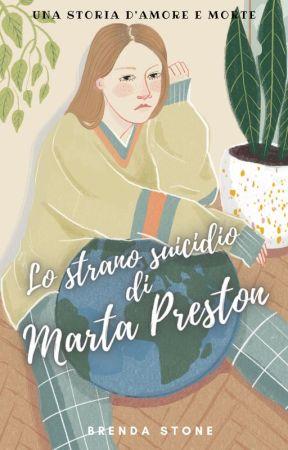 Lo strano suicidio di Marta Preston by barattolodigelato