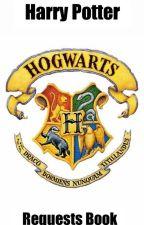 Harry Potter - Golden Trio Era - Requests Book by readerandwriter3110
