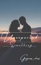 Unexpected Something by gorgeous_chaos_17