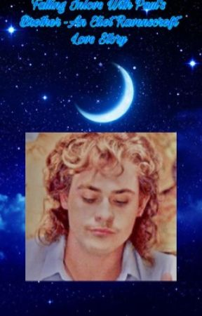 Falling Inlove With Paul's Brother -An Eliot Ravenscroft Love Story by rockerchic27_