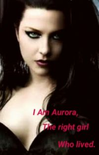 I Am Aurora, The right girl who lived. cover