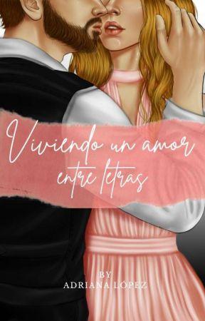 Viviendo Un Amor Entre Letras by Adrii_LG22