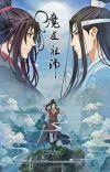 El Gran Maestro de la Cultivación Demoníaca ( Mo Dao Zu Shi) cover