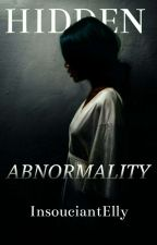 Hidden Abnormality by InsouciantElly