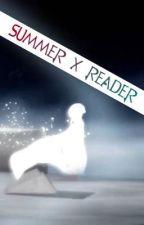 RWBY (Summer x Reader) by Sessylu75