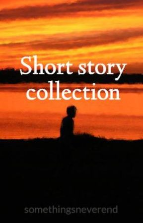 Short story collection by somethingsneverend