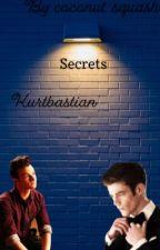 Secrets ~ Kurtbastian by thepottergirl123