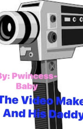 The Video Maker And His Daddy by Pwincess-Baby