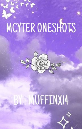 ~ Mcyter • One shots ~ by muffinx14