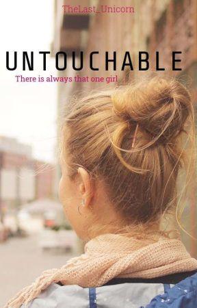 Untouchable by TheLast_Unicorn