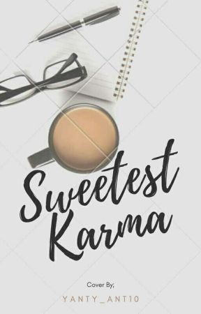 SWEETEST KARMA by Rhmynt_10